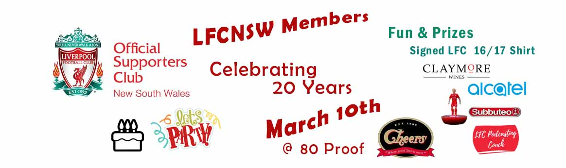 LFCNSW supporters club 20 years party @ cheers